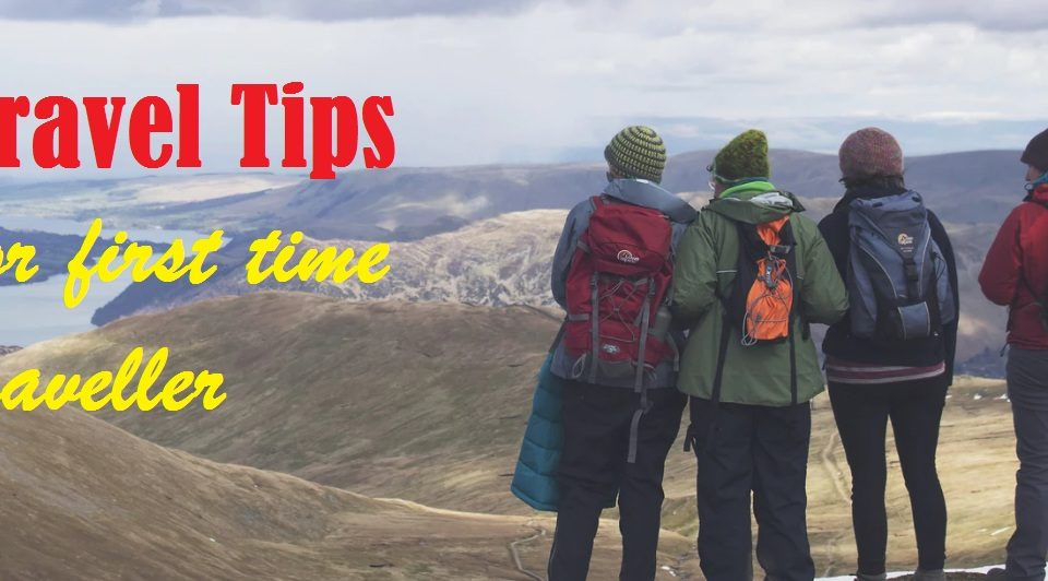 Travel Tips – for the first-time Traveler