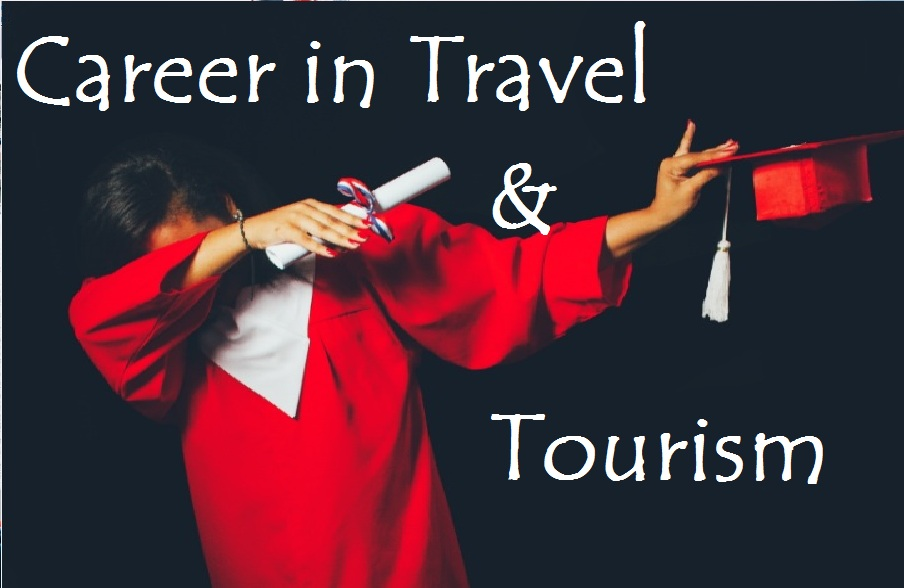 Travel and tourism management Courses and Career