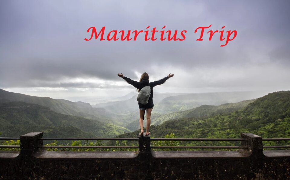 How to travel Mauritius in 15 Thousand 15 Days