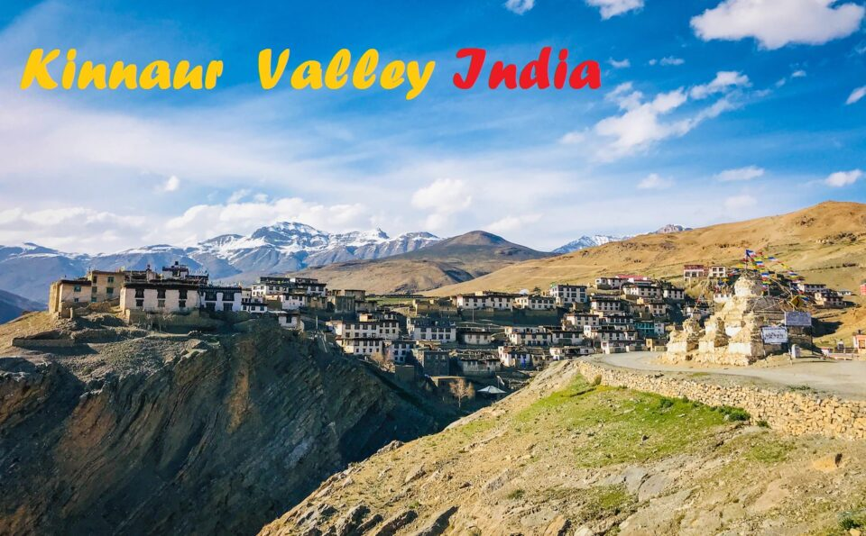 Shimla to Kinnaur Valley Trip in the Year 2021
